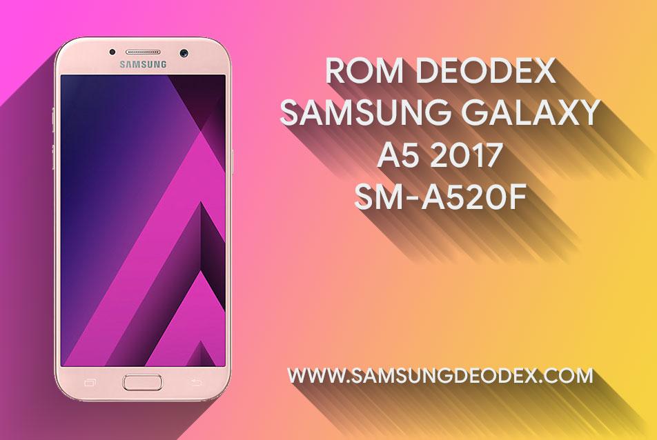 ROM DEODEX SAMSUNG A520F DS XSP SINGAPORE - Samsung Deodex