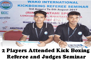 Jeet Sports Academy 2 Players Attended Kick Boxing Referee and Judges Seminar