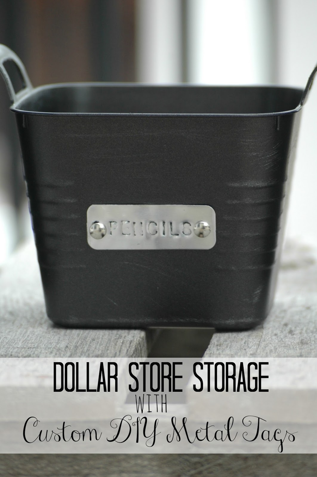 Turn basic Dollar Store bins into custom storage with spray paint and DIY metal tags.