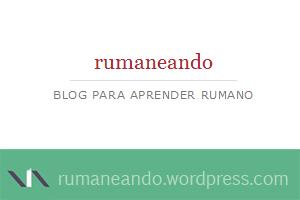Rumaneando, blog para aprender rumano