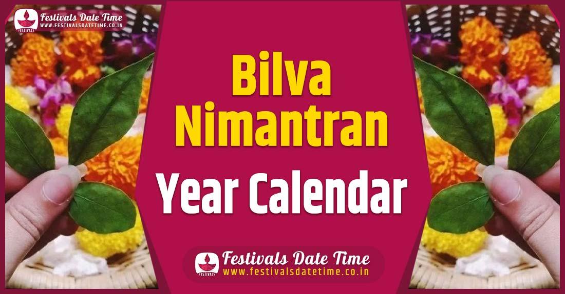 Bilva Nimantran Year Calendar, Bilva Nimantran Festival Schedule