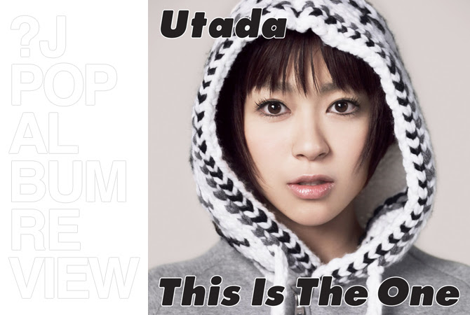 Utada - This is the one | Random J Pop