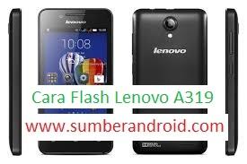 Cara Flash Lenovo A319 Via SP FlashTool