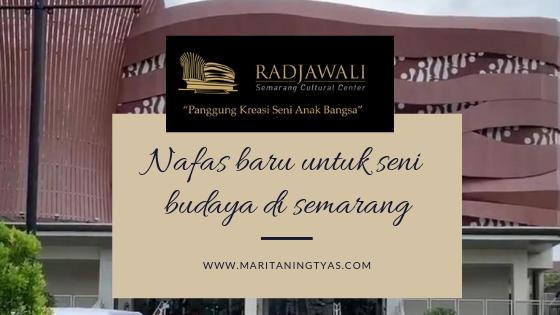 Radjawali Semarang Cultural Centre - Panggung Kreasi Seni Anak Bangsa