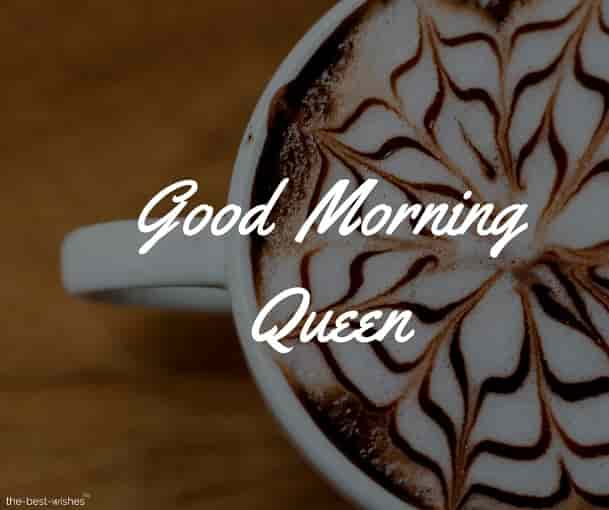 good morning queen with coffee