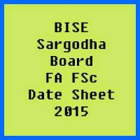 Sargodha Board FA FSc Date Sheet 2017, Part 1 and Part 2