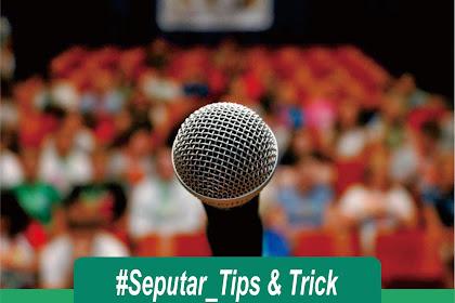 Tips Berani berbicara di depan publik (Pidato)
