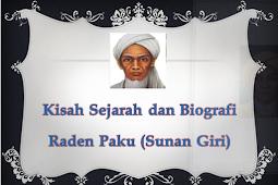 Kisah Sejarah dan Biografi Raden Paku (Sunan Giri)