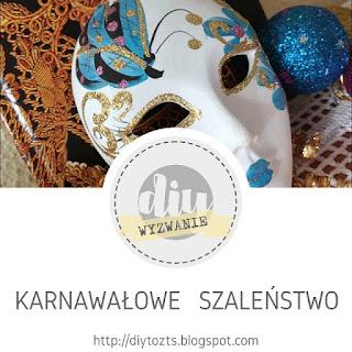 https://diytozts.blogspot.com/2018/01/27-wyzwanie-karnawaowe-szalenstwo.html