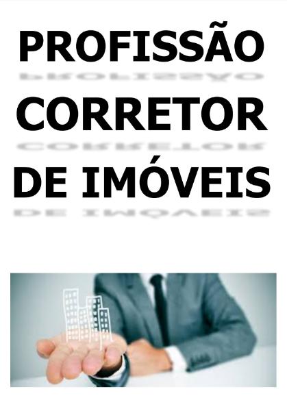 EBOOK: PROFISSÃO CORRETOR DE IMÓVEIS