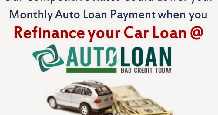 Bad Credit Auto Refinance >> Refinance Car Loans With Bad Credit Fast And Secure Car