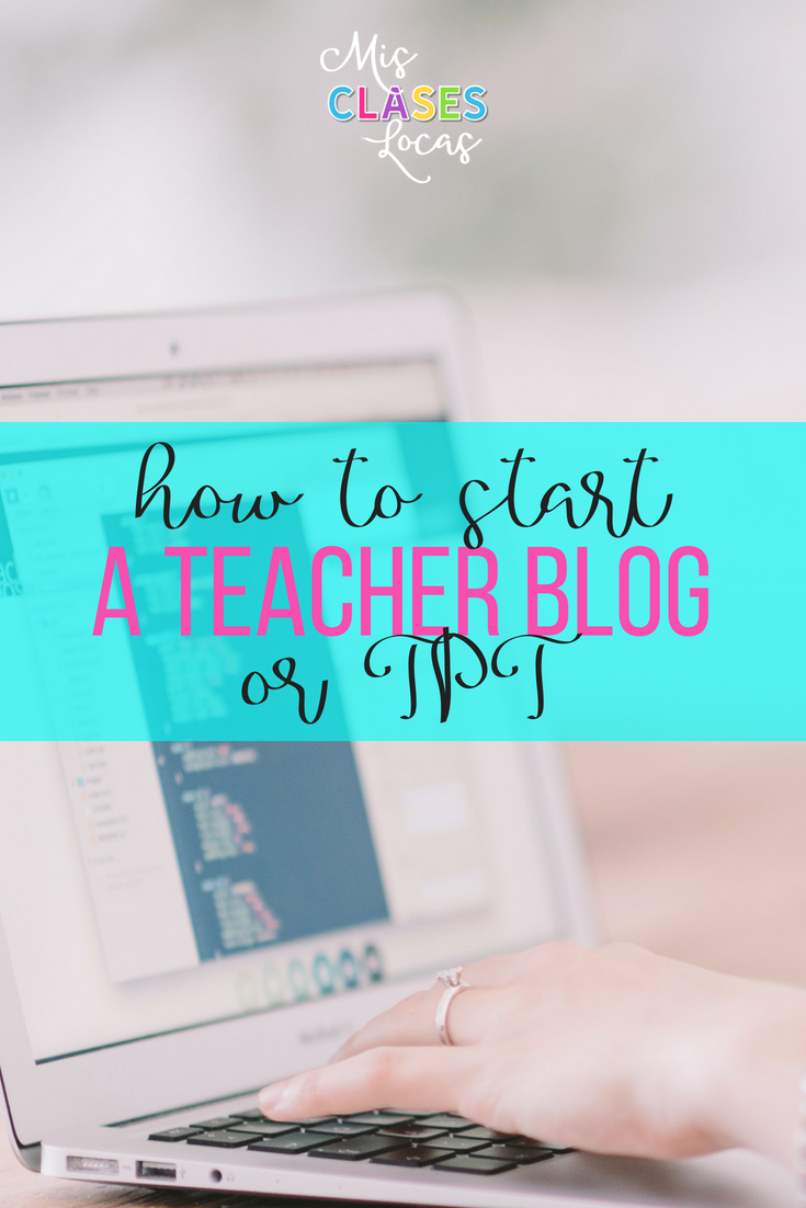 How to start your own teacher blog or TPT