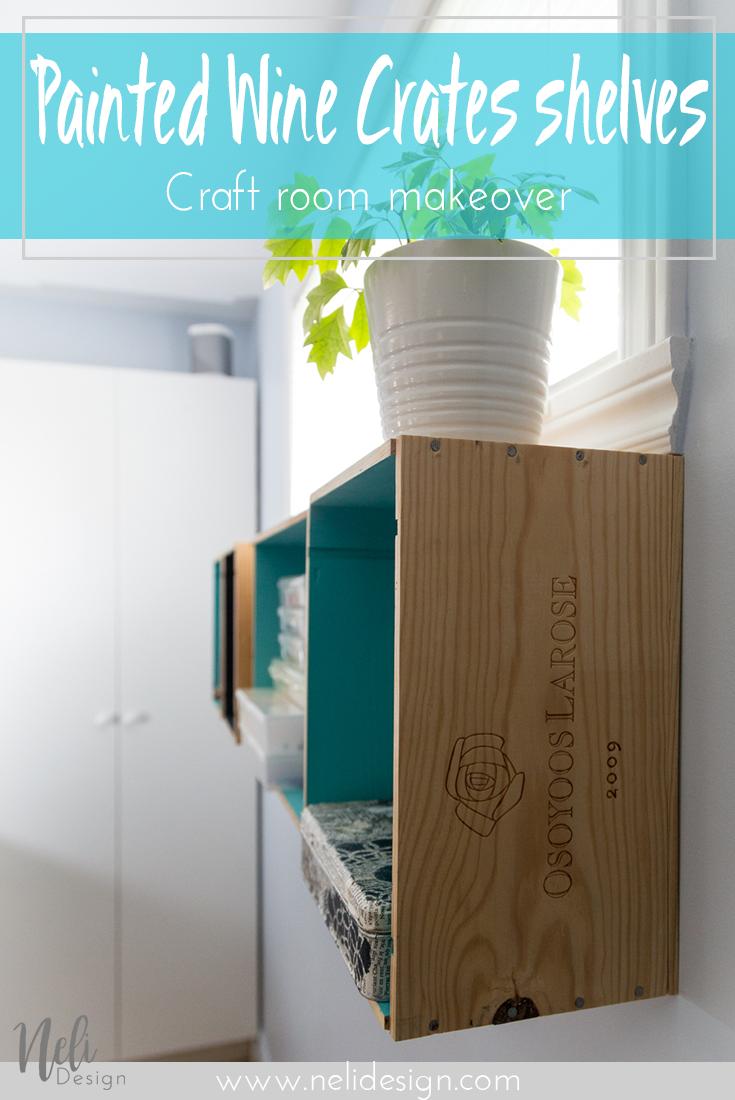 Wine crates | Shelves | Osoyoos Larose | DIY | Home Decor | Tutorial | Paint | shelf | Craft Room | One Room Challenge