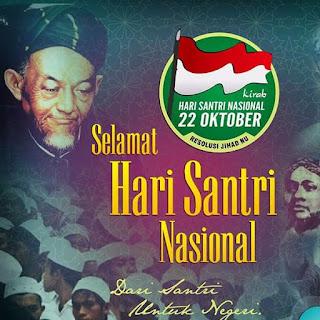 Catatan 22 Oktober 1945   Asal Usul Lahirnya Hari Santri