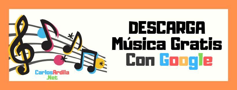 busca y descarga música gratis con google