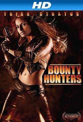 poster Bounty Hunters 2011 Full Movie Download Dual Audio Hindi 720p
