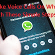 How To Make Voice Calls On WhatsApp in 3 Steps