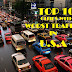 TOP 10 CITIES WITH WORST TRAFFIC IN USA