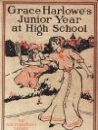 Grace Harlowe's Junior Year at High School