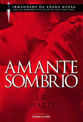 [Resenha] Amante Sombrio - JR Ward