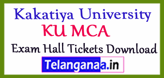 Kakatiya University KU MCA Exam Hall Tickets Download