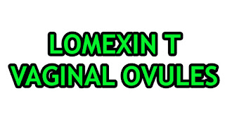 Lomexin T Vaginal Ovules