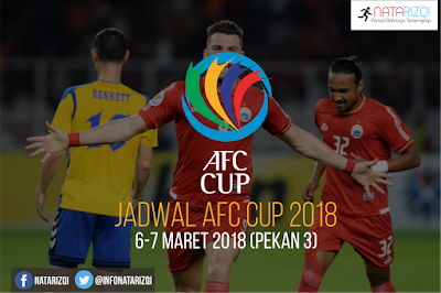 Jadwal AFC Cup 2018 pekan ini