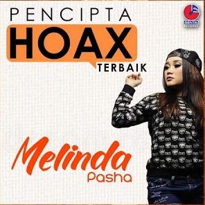 Pencipta Hoax Terbaik, Melinda Pasha