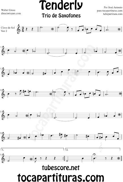 Partitura de Tenderly para Saxo Alto 2 Partitura de Tenderly para Trío de Saxofones. Partituras de Saxofón Alto 1, Saxo Alto 2 y Saxofón Tenor por el colaborador José Antonio. Saxophone Trio Sheet Music for Alto Saxophone 1, Alto Sax 2 and Tenor Saxophone Tenderly Music Scores