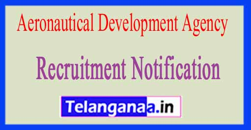 Aeronautical Development Agency ADA Recruitment Notification 2017