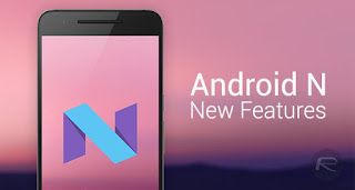 تحديث اندرويد نوجا android nougat 7.0.1