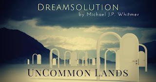 """""""Dreamsolution"""" by Michael J. P. Whitmer"""