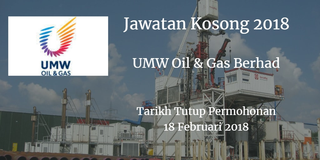 Jawatan Kosong UMW Oil & Gas Berhad 18 Februari 2018