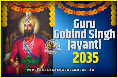 2035 Guru Gobind Singh Jayanti Date and Time, 2035 Guru Gobind Singh Jayanti Calendar