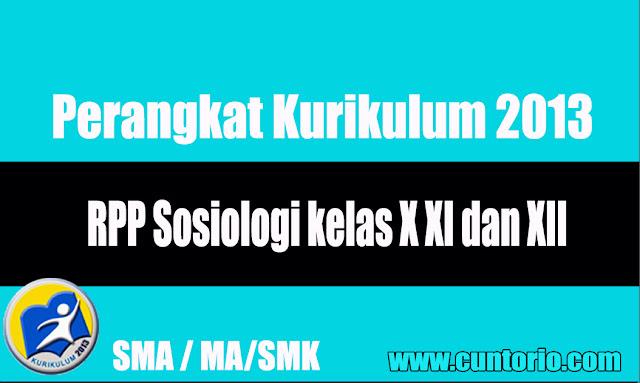 RPP Sosiologi kelas X XI dan XII Kurikulum 2013