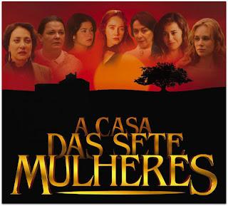 A Casa das Sete Mulheres (2003)