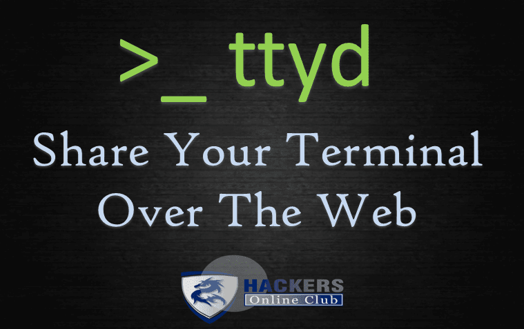 ttyd - Share Your Terminal Over The Internet - Hacking
