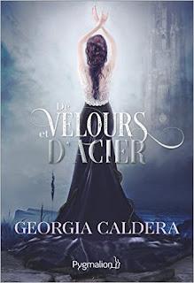 De Velours et d'Acier par Georgia Caldera