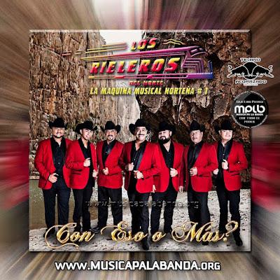 Los Rieleros del Norte | Con Eso o Mas 2016 (Album)