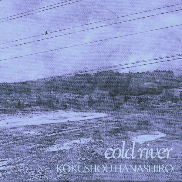 [Single] KOKUSHOU HANASHIRO – cold river (2016.02.14/MP3/RAR)