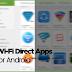 Daftar Aplikasi Berbagi File / Wi-Fi Direct untuk Android