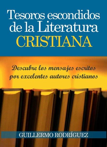Guillermo Rodríguez-Tesoros Escondidos De La Literatura Cristiana-