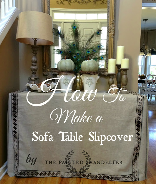 How to Make a Sofa Table Slipcover
