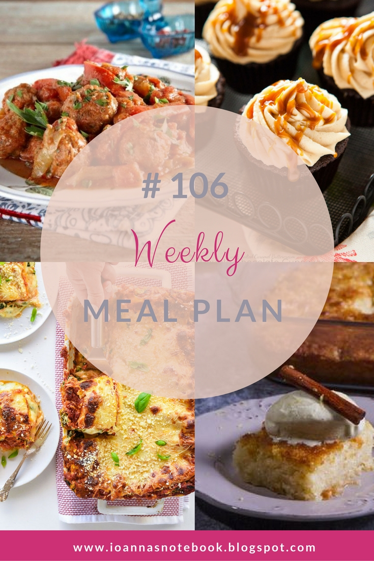 Brand new Weekly Meal Plan loaded with delicious recipes to help you plan out your week! - Ioanna's Notebook