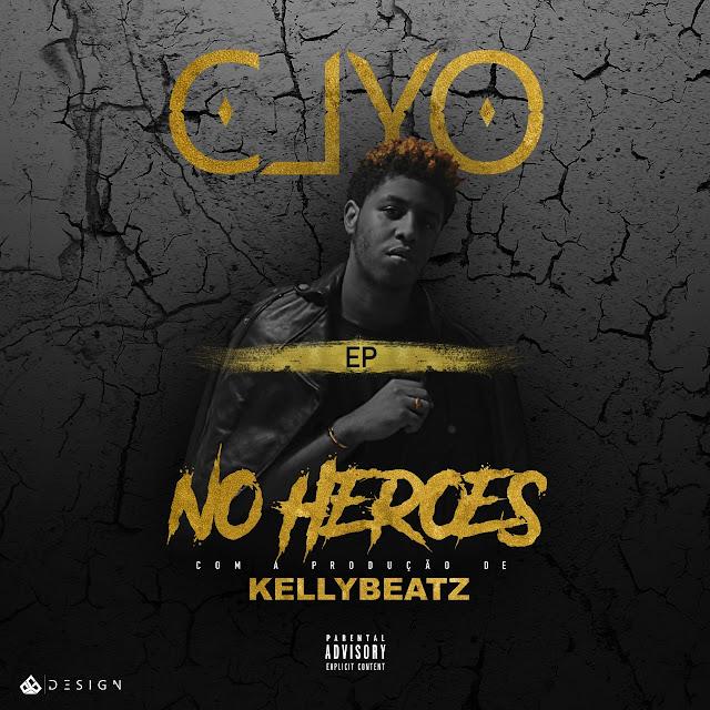 Clyo & KellyBeatZ - No Heroes (EP) [OUÇA E BAIXE] / ANGOLA