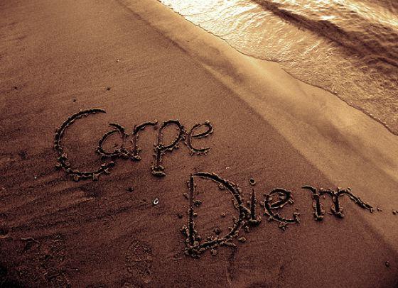 'Carpe diem'