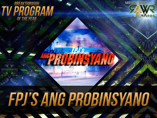 "LION: ""FPJ's Ang Probinsyano"" bags Breakthrough TV Program of the Year #RAWRAwards2016"