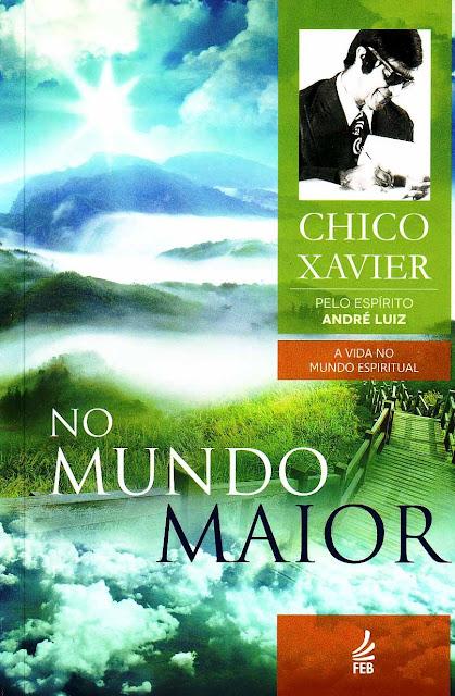 No Mundo Maior Francisco Cândido Xavier