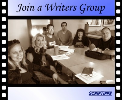 Join a Writers Group (Writers Groups list compiled exclusively for ScripTipps by Dan Margules, former Director of Writers Groups at Scriptwriters Network)