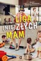 http://www.wydawnictwokobiece.pl/produkt/liga-niezlych-mam-egoistki-z-milosci/#